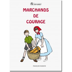 Marchands de courage